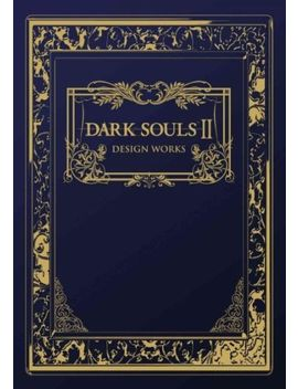 Dark Souls Ii : Design Works, Hardcover By Udon Entertainment Corp. (Cor), Is... by Ebay Seller