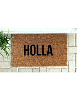 Holla Mat  Welcome Mat  Rug  Coir Doormat  Cute Welcome Mat by Etsy