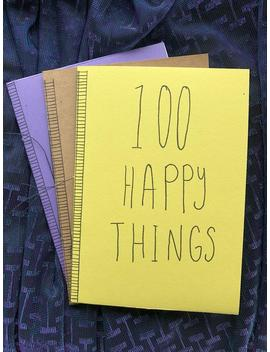 100 Happy Things | A Zine By Oceanswithinyou by Etsy