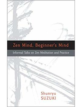 Zen Mind, Beginner's Mind (Roughcut Edition) by Amazon