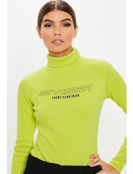 Lime Ribbed Slogan Roll Neck Bodysuit by Missguided
