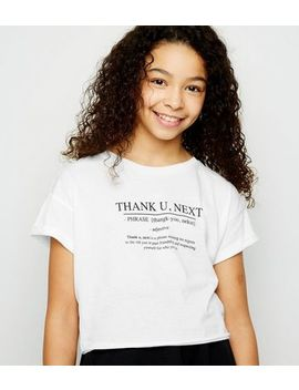 Girls White Thank You Next Definition Slogan T Shirt by New Look