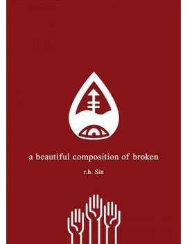 Beautiful Composition Of Broken (Paperback) (R. H. Sin) by Target