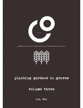 Planting Gardens In Graves     Book 3 By R. H. Sin (Paperback) by Readerlink