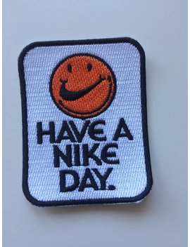 Have A Nike Day Iron On Patch Sean Wotherspoon Badge For T Shirt Jacket by Etsy