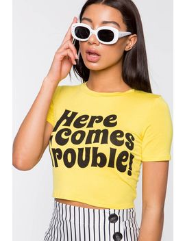 Here Comes Trouble Crop Tee by A'gaci