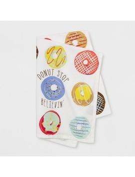 "28""X18"" Donut Stop Believing Flat Weave Kitchen Towel   Opalhouse™ by Opalhouse"