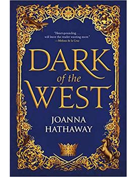 Dark Of The West (Glass Alliance) by Joanna Hathaway