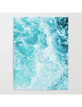 Perfect Sea Waves Poster by Society6