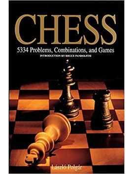 Chess   5334 Problems, Combinations, And Games   Paperback by László Polgár