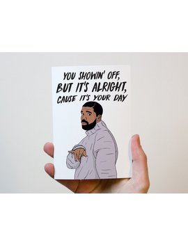 Drake Birthday Card | Drake Card | Drizzy Birthday Card | Nice For What by Etsy