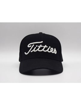 Black Titties Dad Hat Golf Hat Cap Cotton Strap Back Plain Polo Bachelor Gift by Ebay Seller