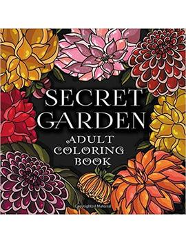 Secret Garden: Adult Coloring Book. Stress Relieving Flowers Designs. Anti Stress Coloring Book For Adults by Amazon