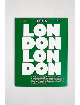 London: A City Guide By Lost In The City by Urban Outfitters