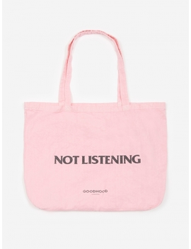 Not Listening Tote Bag   Pink Overdye by Goods By Goodhood