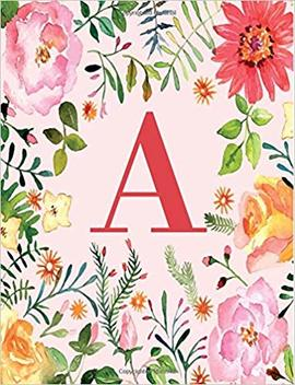 A: Monogram Initial A Notebook For Women And Girls, Pink Floral 8.5 X 11 by Joy Tree Journals