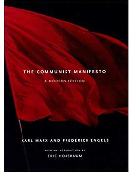 The Communist Manifesto: A Modern Edition by Karl Marx