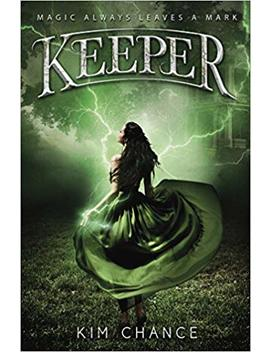 Keeper by Kim Chance