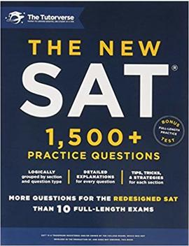 the-new-sat:-1,500+-practice-questions by the-tutorverse