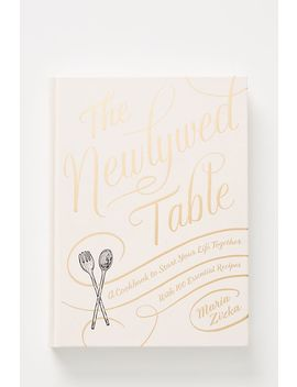 The Newlywed Table by Anthropologie