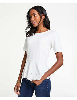 Petite Embroidered Eyelet Peplum Top by Ann Taylor
