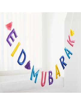 Eid Mubarak Garland by Crate&Barrel