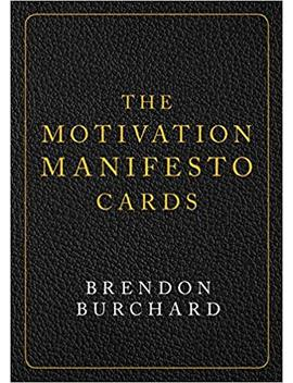 The Motivation Manifesto Cards: A 60 Card Deck by Brendon Burchard