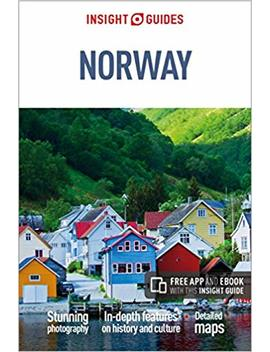 Insight Guides Norway (Travel Guide With Free E Book) by Insight Guides