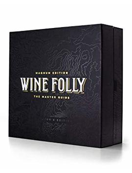 Wine Folly: Magnum Edition: The Master Guide (Collector's Edition Gift Set) by Wine Folly