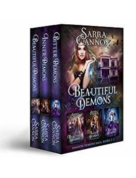 Beautiful Demons Box Set, Books 1 3: Beautiful Demons, Inner Demons, & Bitter Demons                                                    by Sarra Cannon