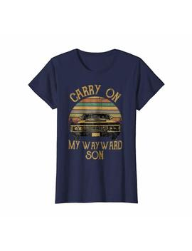 Carry On My Wayward Son T Shirt   Vintage Tee Shirt Gift by Funny My Wayward Tee Shirt Gift