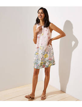 Border Floral Shift Dress by Loft