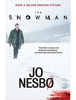 The Snowman (Movie Tie In Edition) (Harry Hole Series) by Jo Nesbo