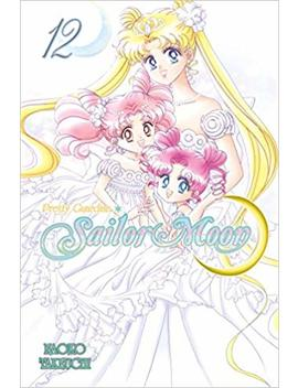 Sailor Moon 12 by Naoko Takeuchi