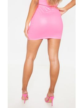 Neon Pink Coated Mini Skirt  by Prettylittlething
