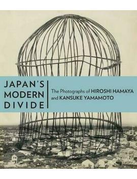 Japan's Modern Divide: The Photographs Of Hiroshi Hamaya And Kansuke Yamamoto By by Ebay Seller