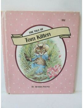 The Tale Of Tom Kitten Beatrix Potter B9 by Ebay Seller