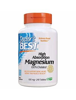Doctor's Best High Absorption Magnesium Glycinate Lysinate, 100% Chelated, Non Gmo, Vegan, Gluten Free, Soy Free, 100 Mg,... by Doctor's Best
