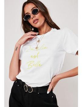White La Vie Est Belle Graphic T Shirt by Missguided