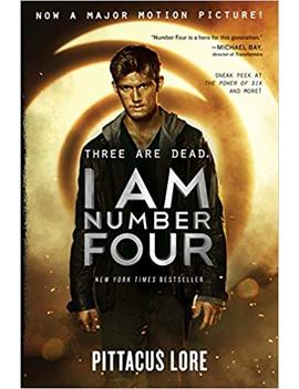 I Am Number Four Movie Tie In Edition (Lorien Legacies) by Pittacus Lore
