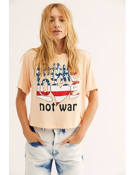 Make Love Not War Tee by Life Clothing Co.