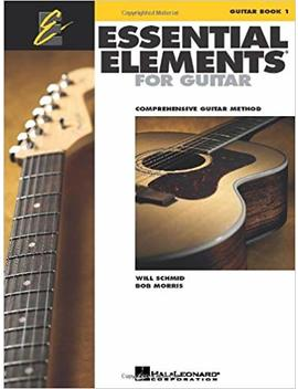 Essential Elements For Guitar   Book 1: Comprehensive Guitar Method by Will Schmid