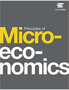 Principles Of Microeconomics by Open Stax