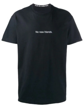 'no New Friends' T Shirt by F.A.M.T.
