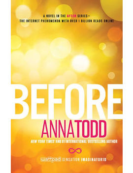 Before (After Series #5) by Anna Todd
