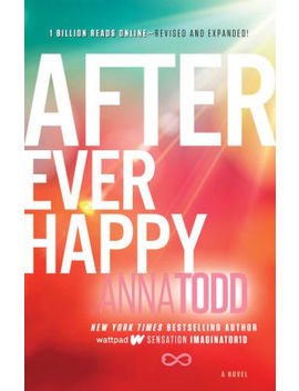 After Ever Happy (After Series #4) by Anna Todd