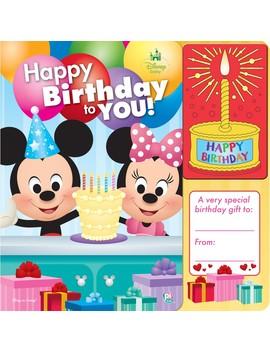 Disney Baby Mickey &Amp; Minnie Birthday Book by Phoenix International Publications