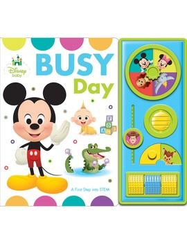 Bbb Disney Baby Busy Day by Phoenix International Publications