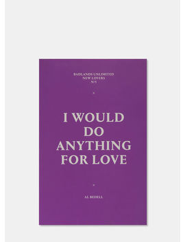 New Lovers 5: I Would Do Anything For Love By Al Bedell by Ln Cc