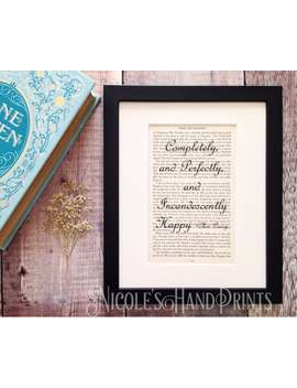 Jane Austen Happiness Quote Print, Pride And Prejudice Book Page, Completely And Perfectly And Incandescently Happy by Etsy